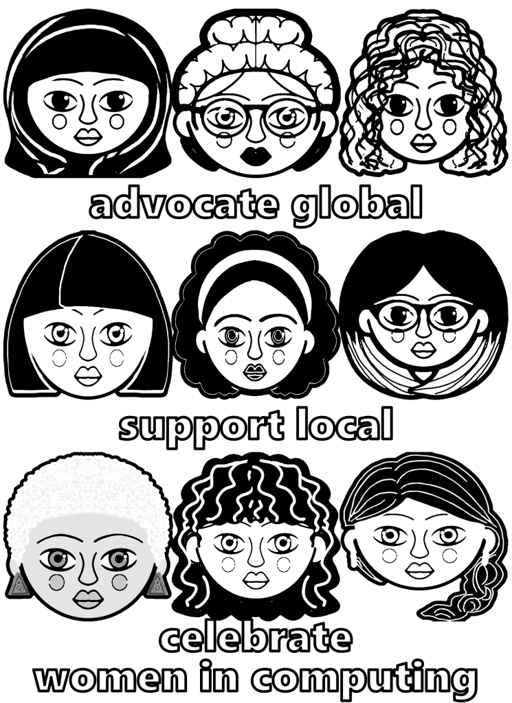 advocate global * support local * celebrate women in computing